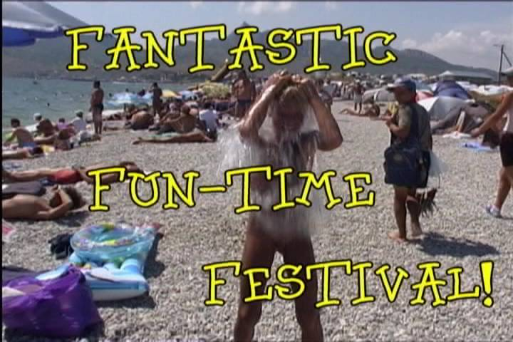 Fantastic Fun-Time Festival! - Poster