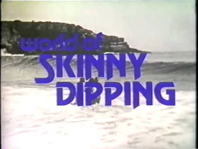 World of Skinny Dipping - Poster